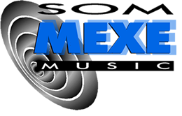 --== SOM MEXE MUSIC LTDA ==--